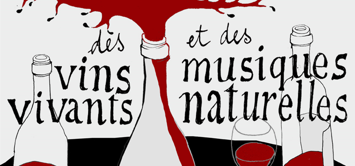 Musiques naturelles et vins vivants