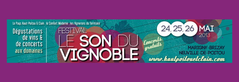 Fetival Le Son du Vignoble - 24-25-26 mai 2013