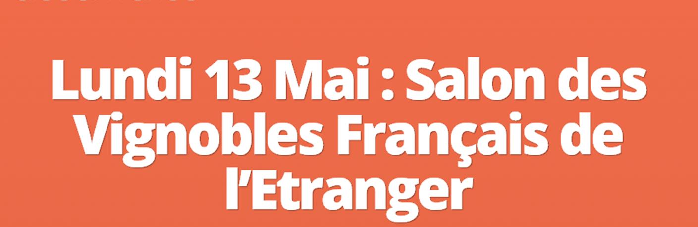 Un salon à paris le 13 mai pour les vignobles français de l'étranger