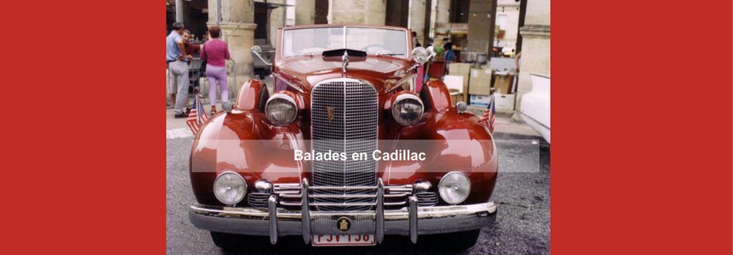 Balades en Cadillac les 24 et 25 aout 2013 à Cadillac