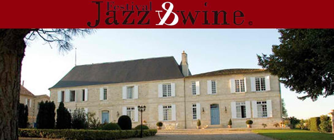 Jaaz and Wine en Côtes de Bourg, c'est au Château du Bousquet