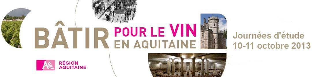 Journées Patrimoine Viticole d'Aquitaine et d'ailleurs