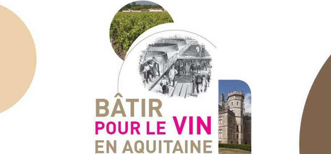 La région Aquitaine s'investit sur l'architecture viticole