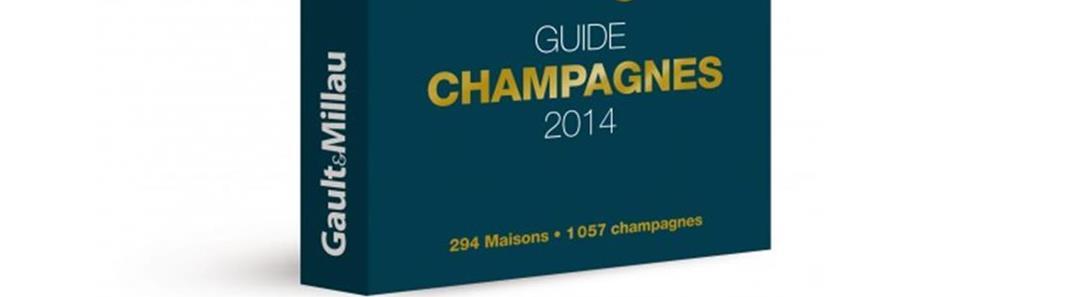 Guide Gault&Millau des Champagnes 2014