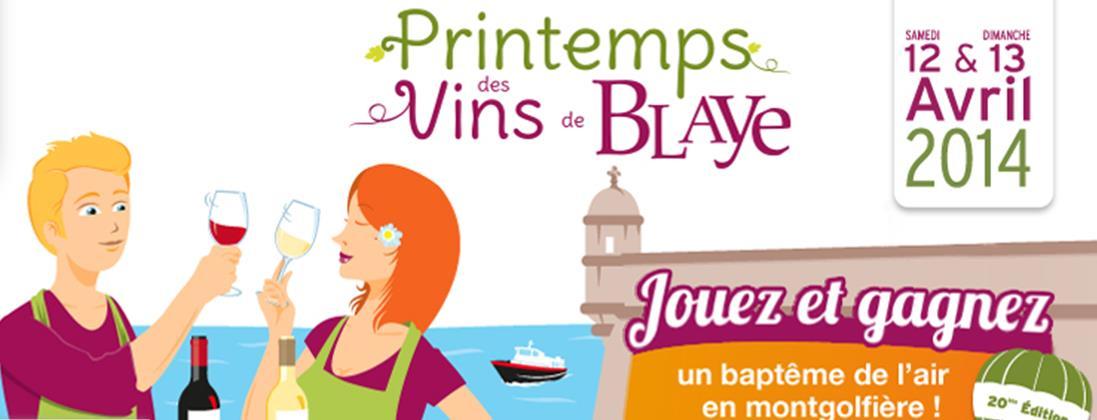 A blaye, c'est le ^printemps des Vins de Blaye