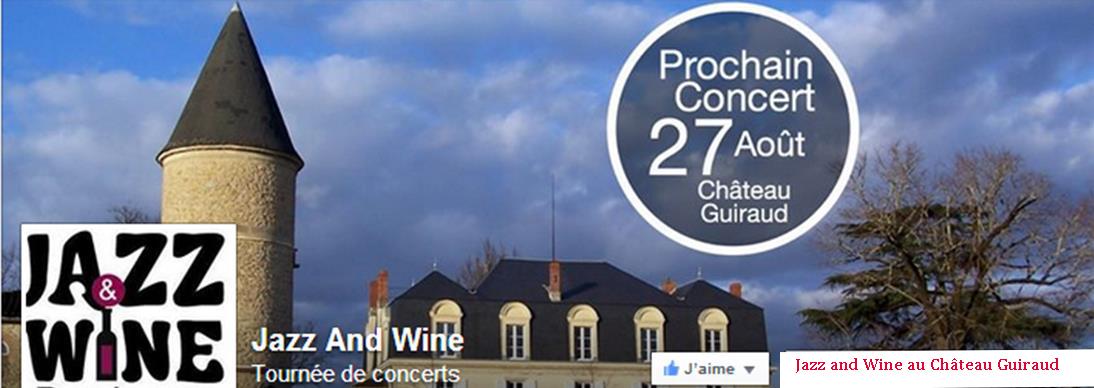 Château Guiraud fête le jazz