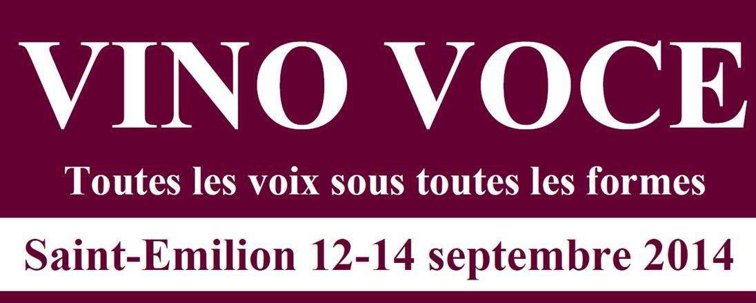 Vino Voce du 12 au 14 septembre, à St Emilion