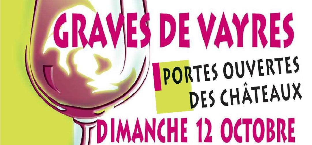 Les Graves de Vayres ouvrent leurs portes dimanche 12 Octobre