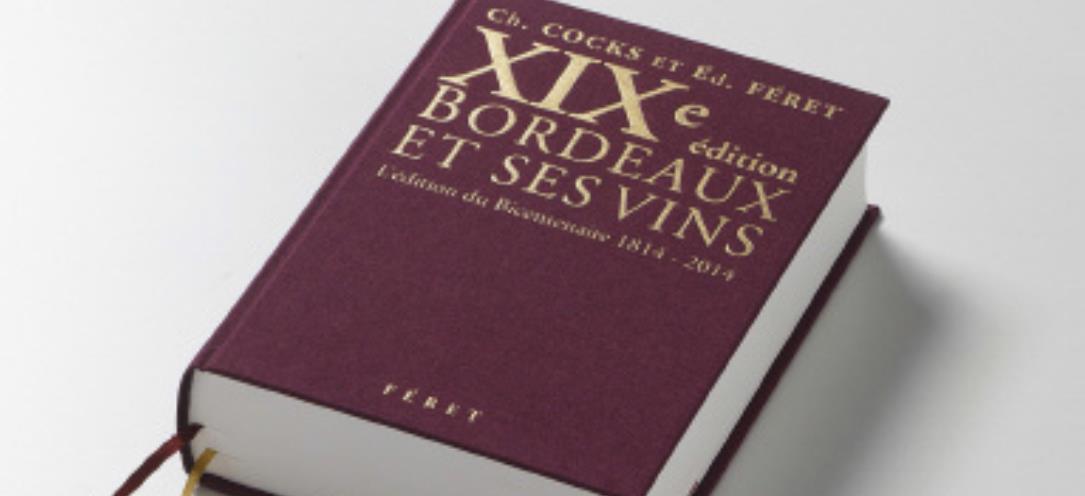 """Le """"Bordeaux et ses Vins"""""""