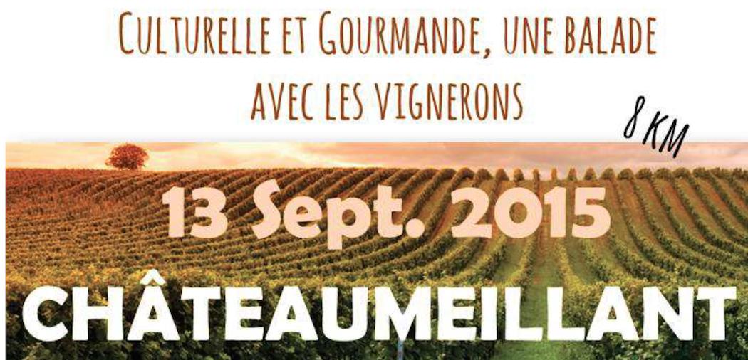 Châteaumeillant une balade savoureuse le 13 Septembre