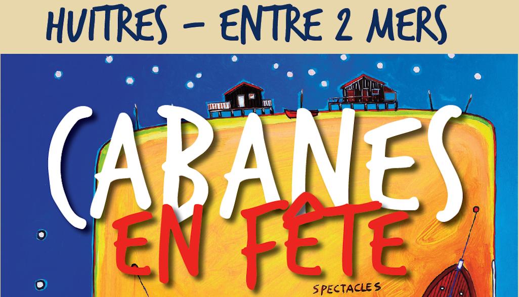 L'Entre-Deux-Mers est a Cabanes en Fête